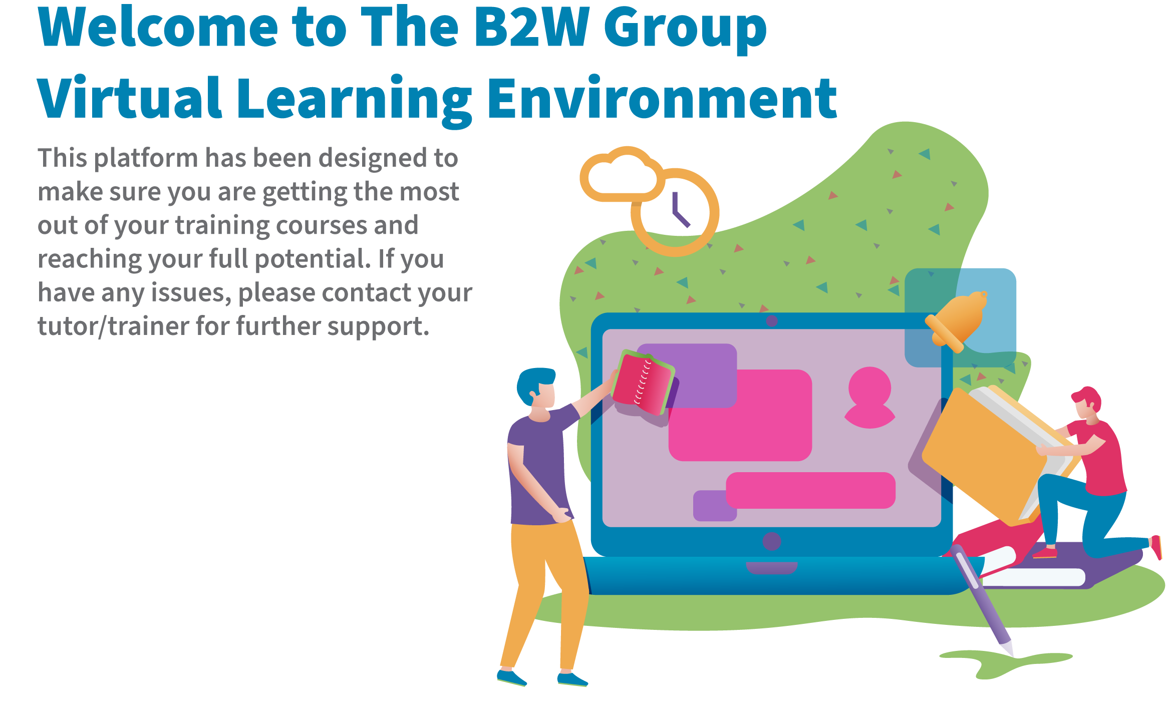 Welcome to The B2W Group VLE